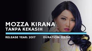 Download Lagu Mozza Kirana - Tanpa Kekasih (Lyric) mp3