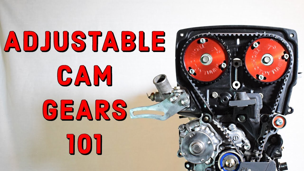 Adjustable Cam Gears The Basics You Need To Know Youtube Suzuki Samurai Timing Belt Diagram For Engine