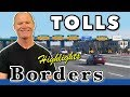 Highlights :: Step-by-step How to Cross Border and Use Toll Roads