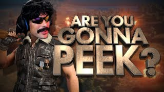 Are You Gonna Peek? | Best DrDisRespect Moments #15