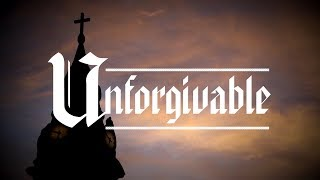 Unforgivable | The priest sex abuse scandal in the Catholic Church