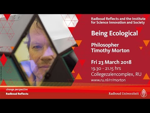 Being Ecological | Lecture by philosopher Timothy Morton