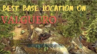 The best base locations for valguero videos / InfiniTube