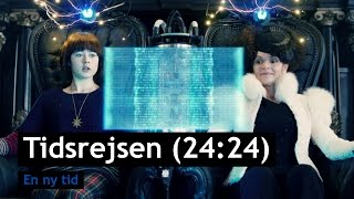 Tidsrejsen (24:24) - En ny tid - Trailer