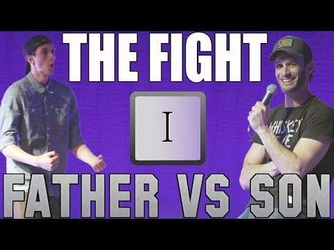 Father vs Son: The Fight (Part I)