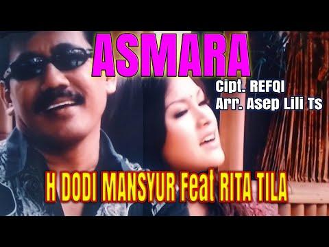 02 Asmara Voc. H Dodi Mansyur feat Rita Tila