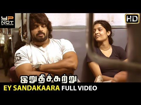 Ey Sandakaara Full Video Song | Irudhi Suttru Tamil Movie Songs | R Madhavan | Ritika Singh