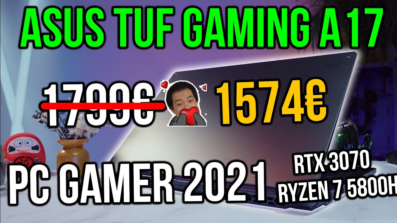 Download PC PORTABLE GAMING 2021 : ASUS TUF A17 GAMING POUR GAMER   RTX 3070 RYZEN 7 5800H pas cher