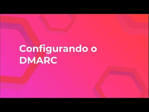 O que é e como configurar o DMARC