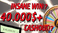 CRAZY 40000$+ CASHOUT!?