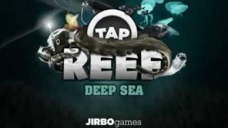 Tap Reef — Deep Sea