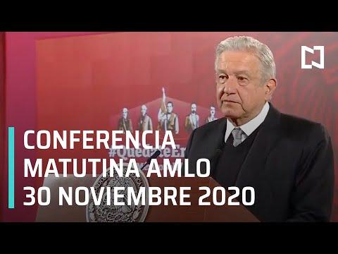 Conferencia matutina AMLO / 30 de noviembre 2020