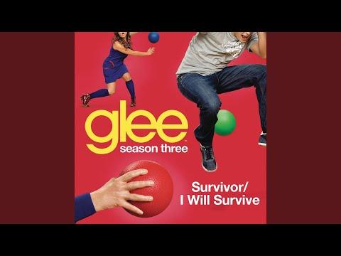Survivor  I Will Survive Glee Cast Version