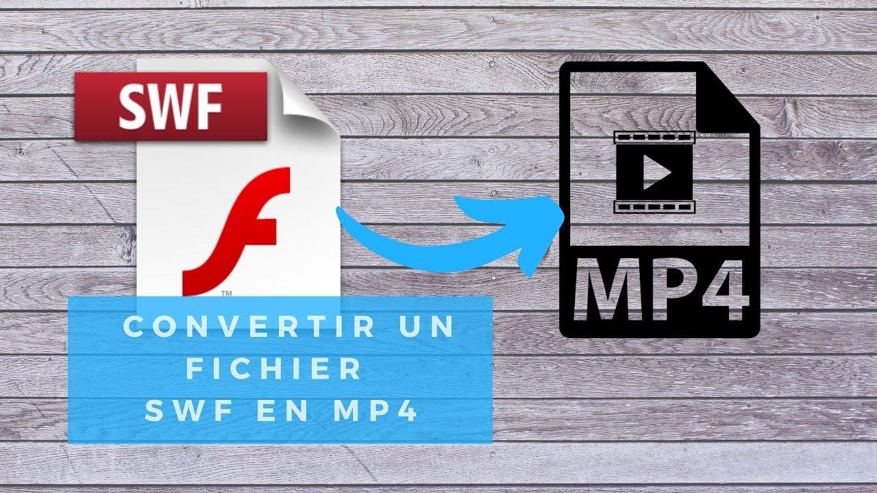Download La meilleure méthode pour convertir un fichier SWF en MP4