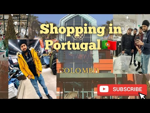 Shopping in Portugal!!Biggest Shopping Mall🛍 COLOMBO in LISBON!!Day of Shopping with ਪੰਜਾਬੀ ਮੁੰਡੇ!!