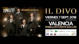 Baixar Il Divo - Pabellon Fuente San Luis, Valencia  07.09.2018 (Audio)