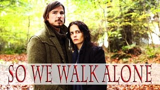 ► Ethan and Vanessa | So we walk alone...