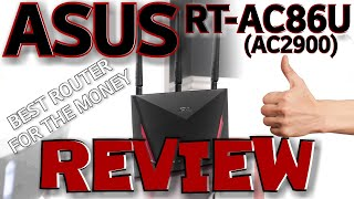 aSUS RT-AC86U Dual Band Router REVIEW