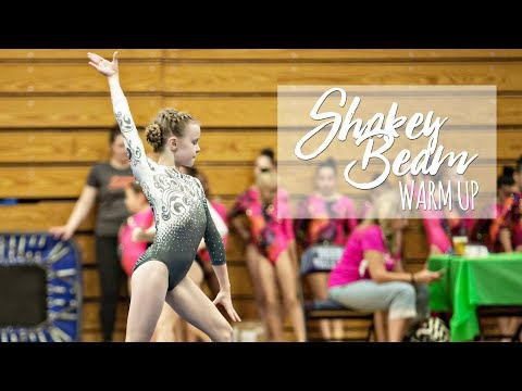 Shakey Beam Warm Up - First Level 4 Meet