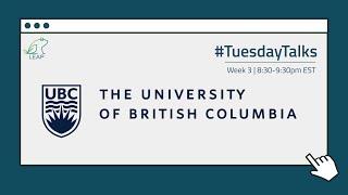 Webinar 3: University of British Columbia (Part 2) | July 21st, 2020
