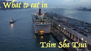 What to eat in Tsim Sha Tsui