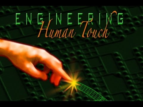Public Lecture—Engineering Human Touch