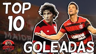 TOP 10 - GOLEADAS DO FLAMENGO