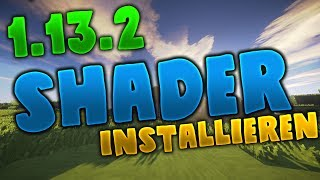 Minecraft 1.13.2 SHADER installieren! (Tutorial deutsch) | DerKalleHD