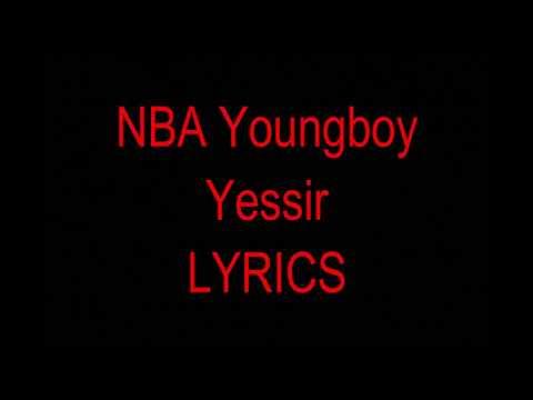 NBA YoungBoy - Yessir (Lyrics)