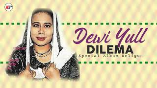 Dewi Yull - Dilema (Official Audio)