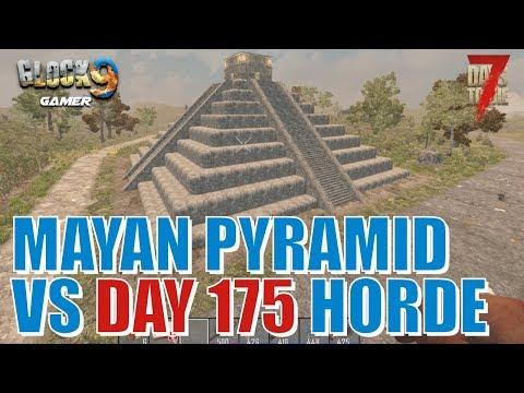 7 Days To Die - Mayan Pyramid VS Day 175 Horde