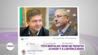 Tóth Bertalan: Senki ne tekintse az MSZP-t a lábtörlőjének