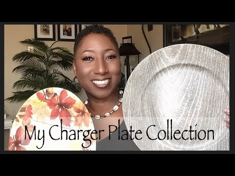 New! My Charger Plate Collection | Budget Home Decor