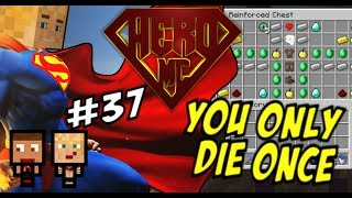 Minecraft HERO #37 - YODO | You Only Die Once!