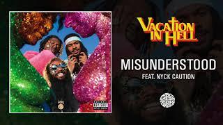 Play Misunderstood (feat. Nyck Caution)