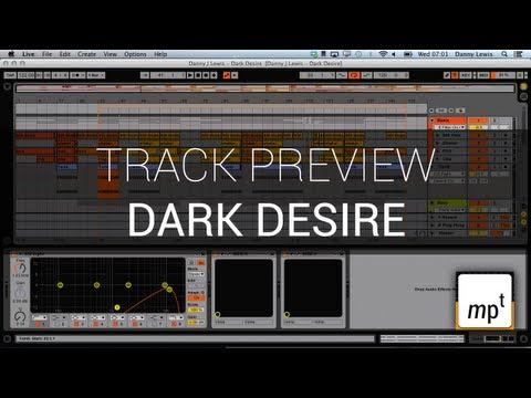 Ableton Live 9 Beta - Dark Desire - Track Preview