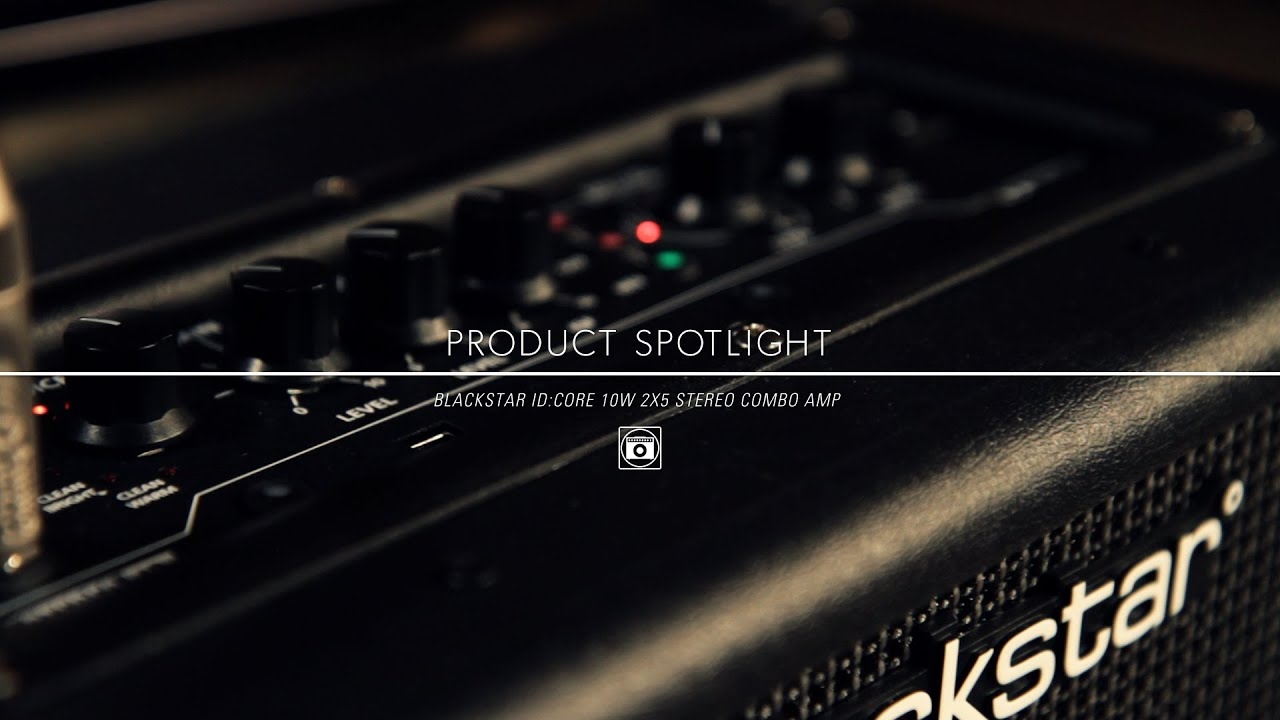 product spotlight blackstar id core 10 watt stereo guitar combo amp youtube. Black Bedroom Furniture Sets. Home Design Ideas