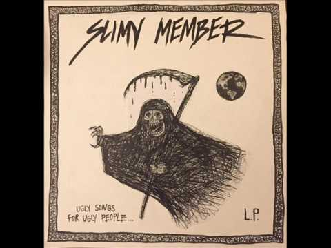 Slimy Member - Ugly Songs For Ugly People LP (2017)