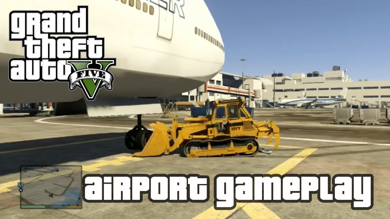 GTA V - AIRPORT GAMEPLAY 7