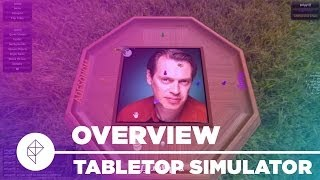 Tabletop Simulator - Gameplay Overview