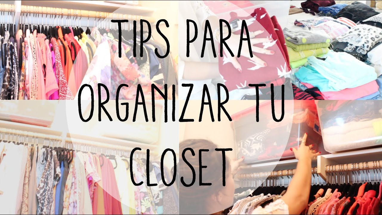 COMO ORGANIZAR UN CLOSET TIPS  YouTube