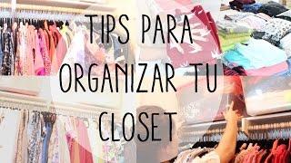 COMO ORGANIZAR UN CLOSET!! TIPS Thumbnail