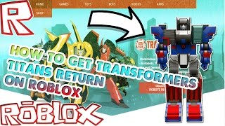 How to get Transformers Titans Return [Roblox] Event