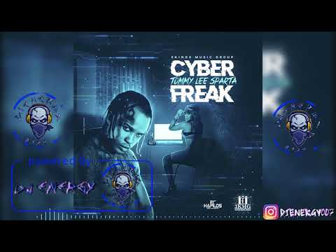 Tommy Lee Sparta - Cyber Freak (Clean) May 2018