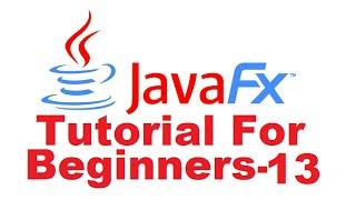 JavaFx Tutorial For Beginners 13 -  JavaFX ListView
