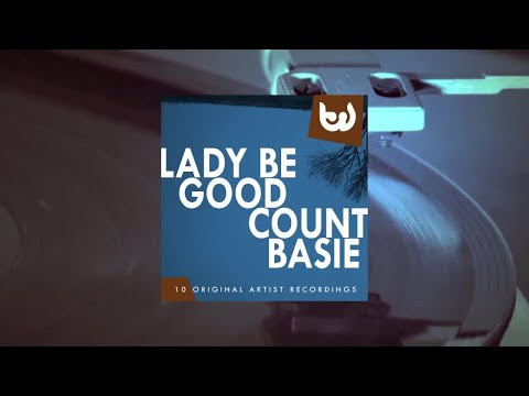 Count Basie - Lady Be Good (Full Album)