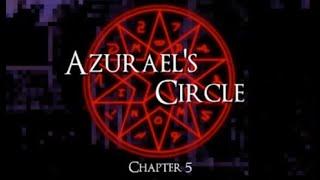 Azurael's Circle: Chapter 5 Walkthrough (All Endings)