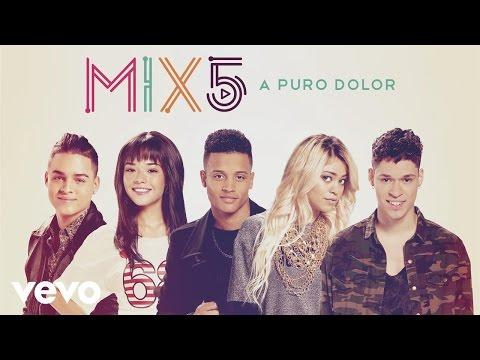 MIX5 - A Puro Dolor (Audio)