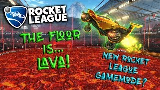 THE FLOOR IS LAVA IN ROCKET LEAGUE | *NEW* ROCKET LEAGUE GAMEMODE? |  FUNNY MOMENTS