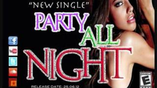 Di Blueprint - Party All Night - 2012